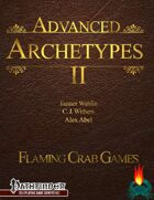 Advanced Archetypes II