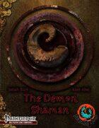 The Demon Shaman Base Class