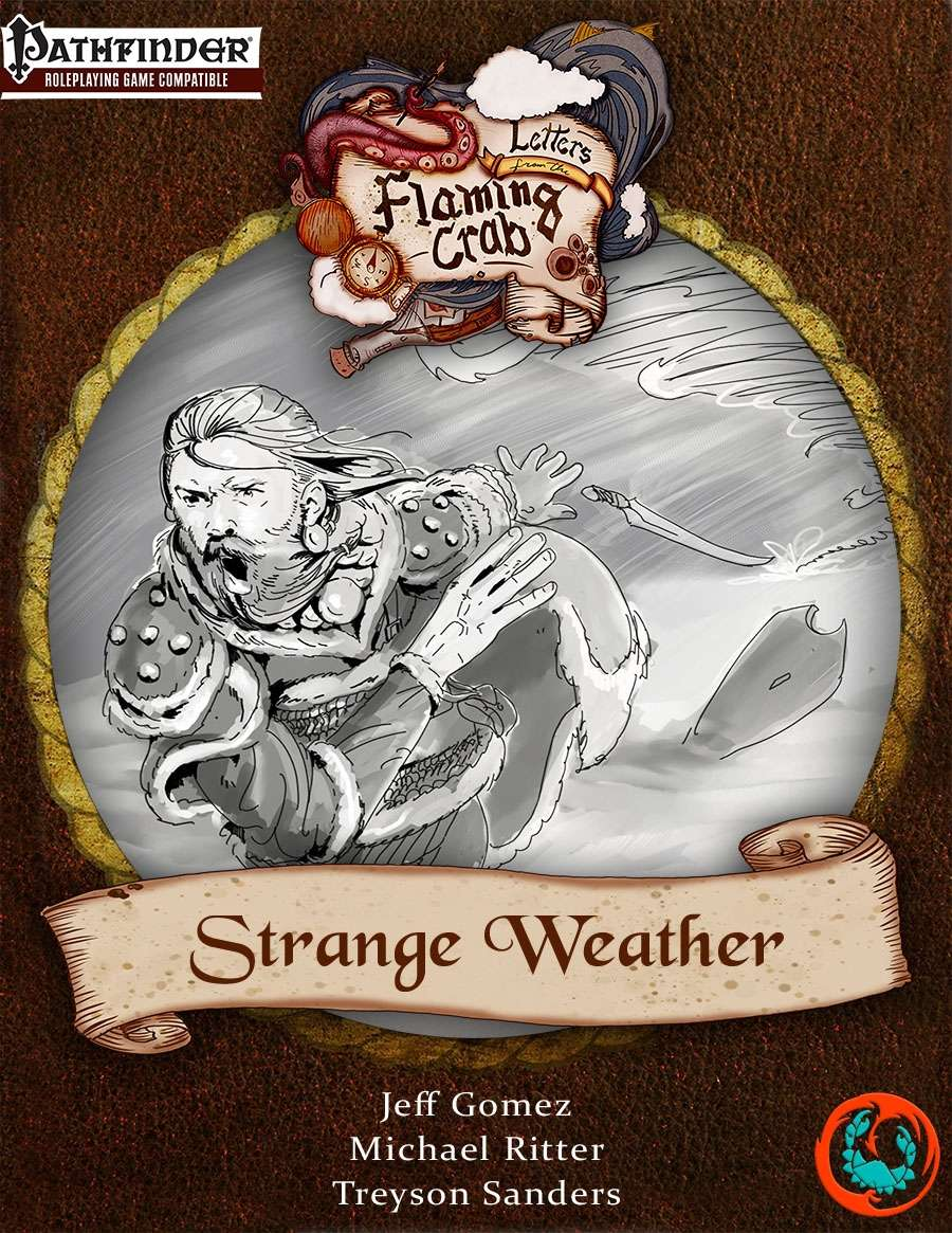 Letters from the Flaming Crab: Strange Weather
