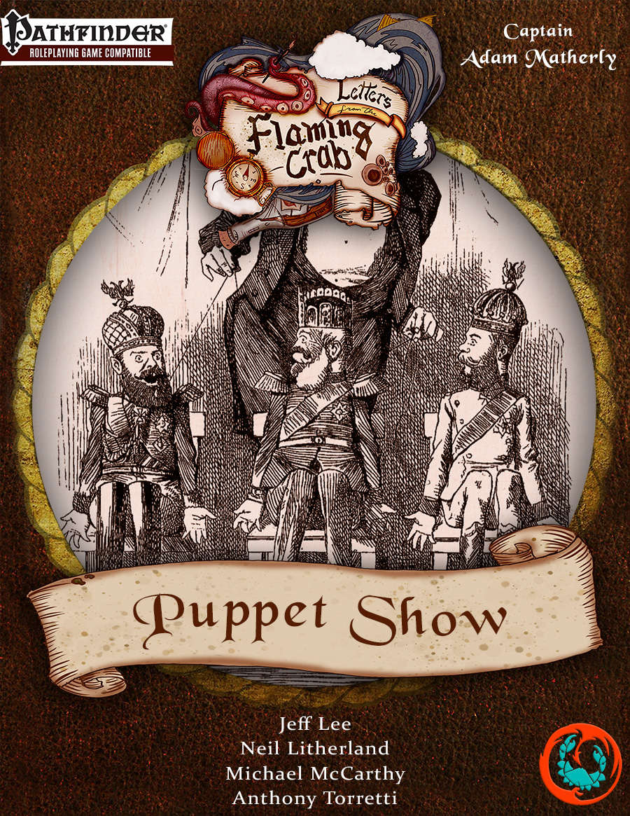 Letters from the Flaming Crab: Puppet Show