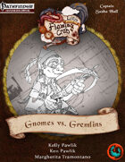 Letters from the Flaming Crab: Gnomes vs. Gremlins