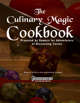 The Culinary Magic Cookbook (Metric)