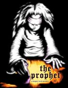 Dungeon World Playbook - The Prophet