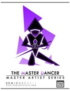 Dungeon World Playbook - The Master Dancer (Thief / Rogue Trope)