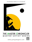 Dungeon World Playbook - The Master Chronicler