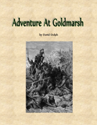 Adventure at Goldmarsh