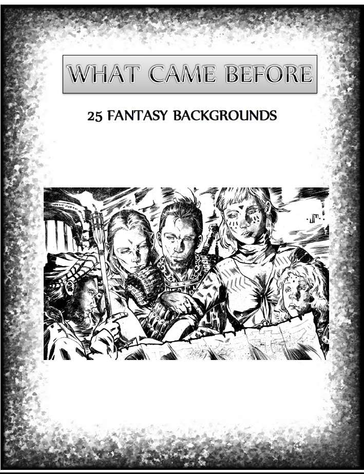 What Came Before: 25 Backgrounds for 5E