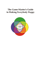 The Game-Master's Guide to Making Everybody Happy