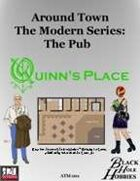 Around Town: The Modern Series: Quinn's Place