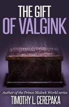 The Gift of Valgink
