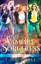 The Vampire Sorceress Omnibus