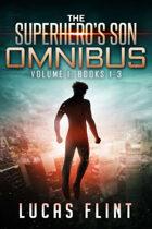 The Superhero's Son Omnibus Volume 1: Books 1-3