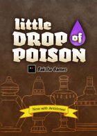 Little Drop of Poison (Antidotes expansion)