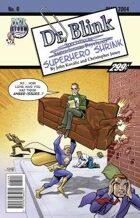 Dr. Blink: Superhero Shrink #0