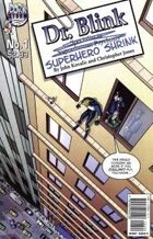 Dr. Blink: Superhero Shrink #1