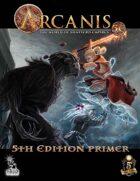 Arcanis 5E Primer
