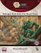 Ssethregore: In the Coils of the Serpent Empire