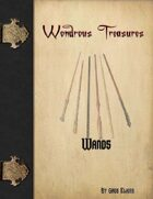 Wondrous Treasures - Wands