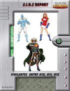S.I.D.s Report - Vigilantes