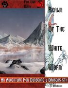 Realm Of The White Worm - D&D5th