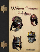 Wondrous Treasures - Helms
