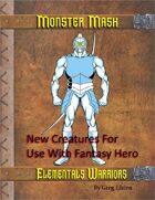 Monster Mash - Elemental Warriors