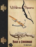 Wondrous Treasure - Bow & Crossbow