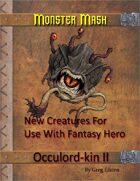 Monster Mash - Occulord-kin II
