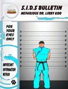 S.I.D.s Bulletin 5 - Nefarious Dr. Lirby Koo