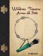 Wondrous Treasure - Arrows & Bolts