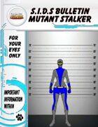 S.I.D.s Bulletin 8 - Mutant Killer
