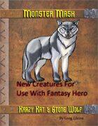 Monster Mash -Stone Wolf & Krazy Kat