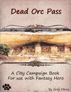Dead Orc Pass - Mini Campaign Book