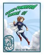 Super-Powered Heroes #1
