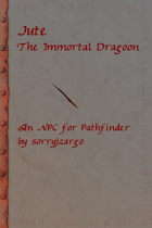 Jute the Immortal Dragoon (Pathfinder NPC)