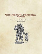 (5e) Burgten Skull-Crusher: Vault of Rogues #02