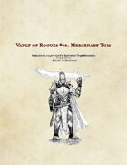 (5e) Mercenary Tom: Vault of Rogues #08
