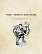 (5e) Lorin Dracht: Vault of Rogues #10