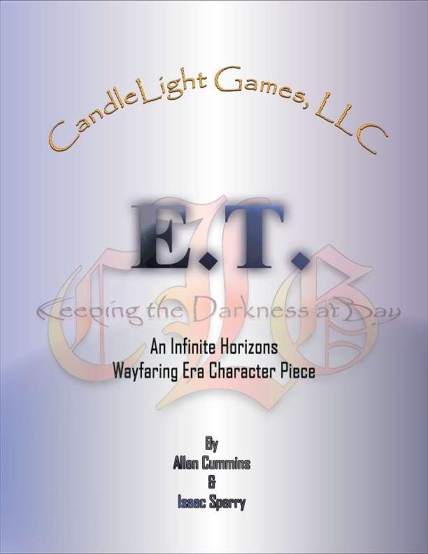 ET: An Infinite Horizons Character Piece