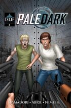 Pale Dark: Issue 03