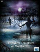 The Swamp Daughters of Marshsund
