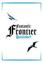 Fantastic Frontier V0.2 - Quickstart