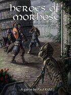 Heroes of Morhost