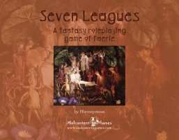 Seven Leagues roleplaying game of Faerie