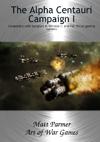 The Alpha Centauri Campaign