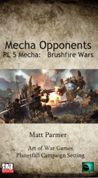 Mecha Opponents: Brushfire Wars