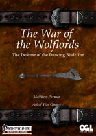 War of the Wolflords: The Defense of the Dancing Blade Inn