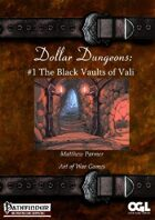 Dollar Dungeons #1 The Black Vaults of Vali
