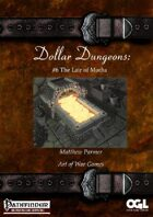 Dollar Dungeons #6 The Lair of Motha