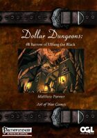 Dollar Dungeons #8 Barrow of Ulfang the Black
